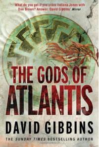 The Gods Of Atlantis - David Gibbins