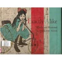 Exactly Alike - Evaline Ness