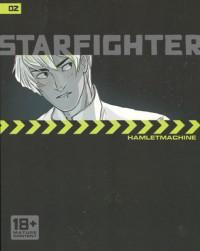 Starfighter Chapter 2 - HamletMachine