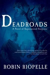 Deadroads - Robin Riopelle