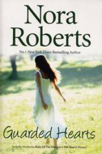 Omnibus: Guarded Hearts: Rules of the Game / The Heart's Victory - Nora Roberts