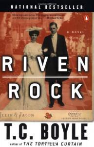 Riven Rock - T.C. Boyle
