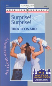Surprise! Surprise! (Maitland Maternity-The Beginning #1) (Harlequin American Romance, No 829) - Tina Leonard