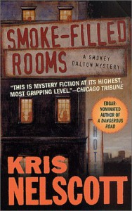 Smoke-Filled Rooms - Kris Nelscott, Kristine Kathryn Rusch
