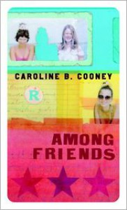 Among Friends - Caroline B. Cooney