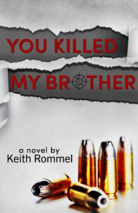 You Killed My Brother - Keith Rommel, Erin Al-Mehairi, Tim Busbey