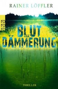 Blutdämmerung - Rainer Löffler