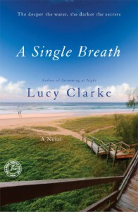 A Single Breath: A Novel - Lucy Clarke