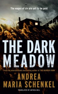 The Dark Meadow - Andrea Maria Schenkel