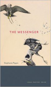 The Messenger - Stephanie Pippin