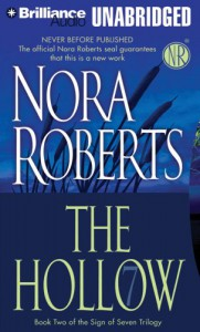 The Hollow (Sign of Seven Trilogy) - Nora Roberts