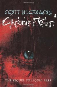 Chronic Fear - Scott Nicholson