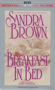 Breakfast in Bed - Sandra Brown, Robin Mattson