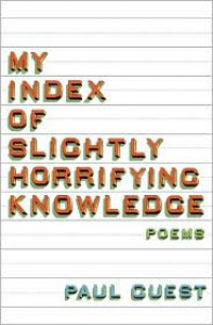 My Index of Slightly Horrifying Knowledge - Paul Guest