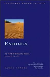 Endings - Abdul Rahman Munif