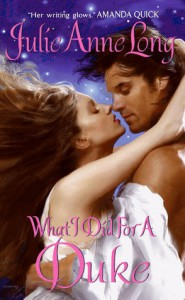 What I Did For a Duke - Julie Anne Long