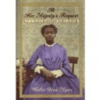 At Her Majestys Request: An African Princess In Victorian England - Walter Dean Myers