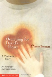 Searching for David's Heart: A Christmas Story - Cherie Bennett