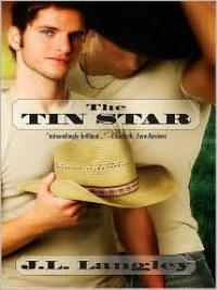 The Tin Star (Ranch #1) - J.L. Langley