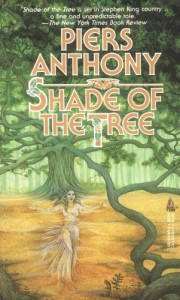 Shade of the Tree - Piers Anthony