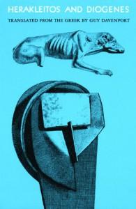 Herakleitos and Diogenes - Diogenes of Sinope, Heraclitus, Guy Davenport