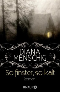 So finster, so kalt - Diana Menschig