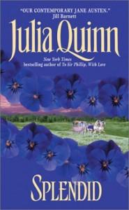 Splendid (Splendid Trilogy, #1) - Julia Quinn