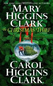 The Christmas Thief - Carol Higgins Clark, Mary Higgins Clark