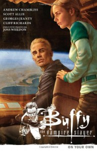 Buffy the Vampire Slayer Season 9 Volume 2: On Your Own -  'Scott Allie', 'Andrew Chambliss'