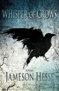 Whisper of Crows - Jameson Hesse