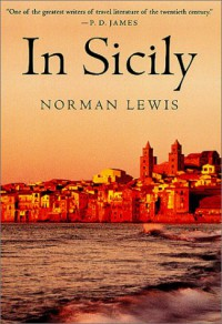 In Sicily - Norman Lewis