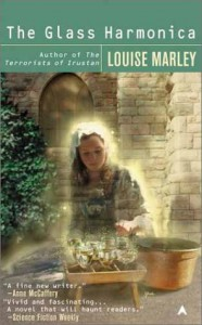 The Glass Harmonica - Louise Marley