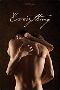 Everything - N.B. Baker