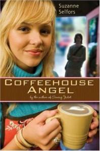 Coffeehouse Angel - Suzanne Selfors