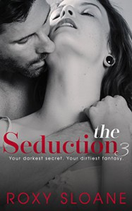 The Seduction 3 - Roxy Sloane