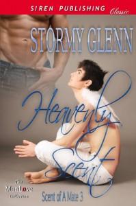 Heavenly Scent - Stormy Glenn