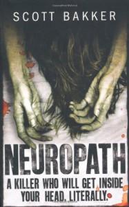 Neuropath - R. Scott Bakker