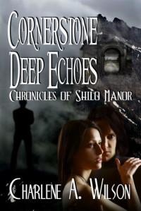Cornerstone Deep Echoes - Charlene A. Wilson