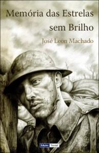 Memórias das Estrelas sem Brilho - José Leon Machado