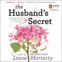 The Husband's Secret - Liane Moriarty, Caroline Lee