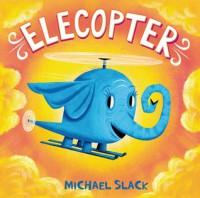 Elecopter - Michael Slack