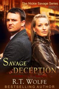 Savage Deception - R.T. Wolfe