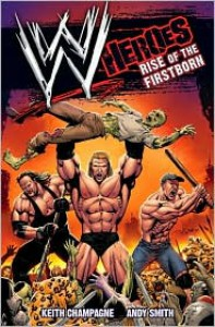 WWE Heroes: Rise of the Firstborn - Keith Champagne
