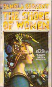 The Shore of Women - Pamela Sargent