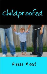 Childproofed - Reese Reed