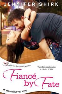 Fiance by Fate: An Anyone but You Novel (Entangled Bliss) - Jennifer Shirk