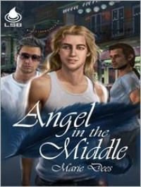 Angel In the Middle - Marie Dees