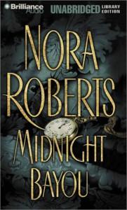 Midnight Bayou (Audio) - Sandra Burr, James Daniels, Nora Roberts