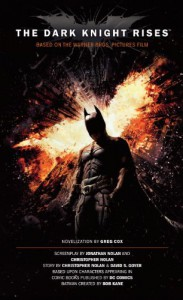 The Dark Knight Rises: The Official Novelization - Greg Cox