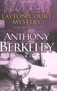 The Layton Court Mystery - Anthony Berkeley